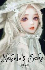 Nebula's Echo (a Naruto Fanfic) by Aisherai