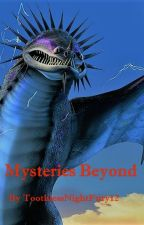 Mysteries Beyond (Dragons RTTE Fanfic  - Sequel to Deception) by ToothlessNightFury12