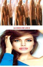 LA CHICA DE LOS 8 by MariaSanchez795