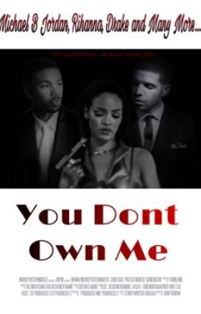 You Don't Own Me ||Rihanna x Michael B Jordan|| by QveenScarr