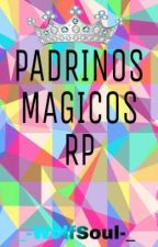 Padrinos Magicos RP [Hetero-Yaoi] by _-DemonWolf-_