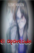 El aparecido (recomendada) by slinkmason99