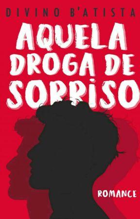 Aquela Droga de Sorriso (Degustação) by DivinoBAtista