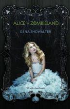 Alice in Zombieland, Cole Pov by Ali-iZ-2001