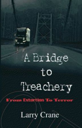 Lou's Bad Dream from A Bridge to Treachery - A thriller by Larry Crane by LarryCrane