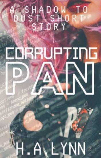 Corrupting Pan