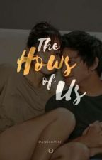 The Hows of Us  by gracewrites_
