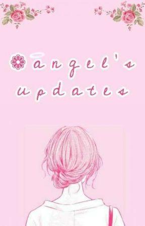 Angel's Updates 💖 by AngelGamerLove