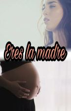 Eres la madre. by CobraYayi