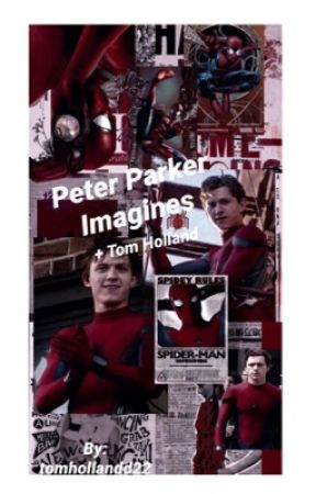 Peter Parker imagines by tomhollandd22