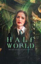 Half World  ✔️  Marauders Era by whovres