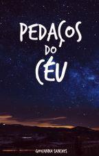 Pedaços do Céu by sanchesgiovanna