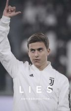 Lies | Paulo Dybala by Andry_Silva