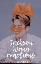 ❧ Jackson Reacciones by -YugyeomBiased-