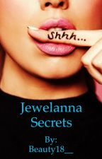 Jewelanna Secrets by Beauty18__