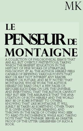 Le Penseur de Montaigne by MagmaKepner