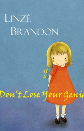 Don't lose your genie by LinzeBrandon