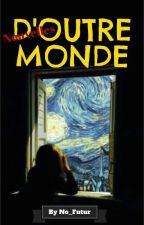 Nouvelles d'Outre-Monde by No_Futur