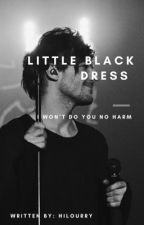 Little Black Dress I Won't Do You No Harm by tomlinsoft