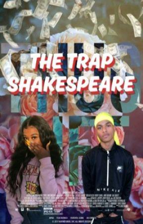 The Trap Shakespeare by JessBinGloin