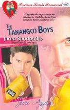 The Tanangco Boys Series: Jared Bandonillo by Juris_Angela