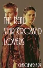The Real Star Crossed Lovers by Clatoeverlark