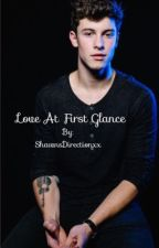 Love At First Glance by ShawnsDirectionxx