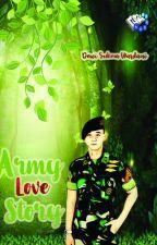 Army Love Story by Dewi Sukma Wardani by PenerbitHarfeey
