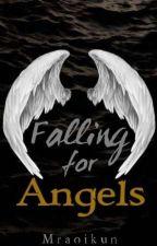 Falling for Angels (BL Fantasy) by MrAoiKun