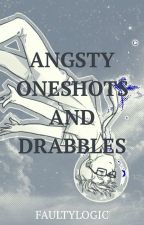 Angsty Oneshots and Drabbles by otaku-at-the-corner