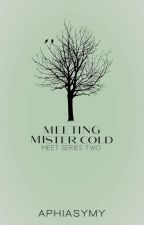 Meeting Mr. Cold  by AphiaSymy