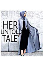 Her Untold Tale by thesecretwriter-