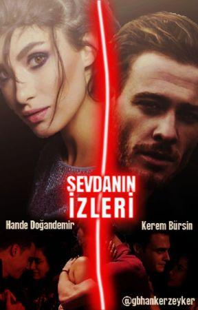 SEVDANIN İZLERİ | ZeyKer by gbhankerzeyker