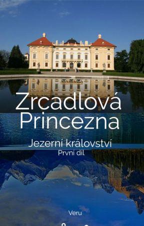 Jezerní království -  Zrcadlová princezna by abcdbcdcdd