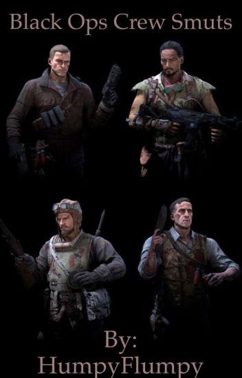 Call of Duty: Black Ops Crew Smuts - Ace Kin ⚜️ - Wattpad
