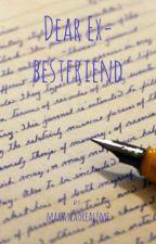 Dear ex-bestfriend  by MaKaylaGrode