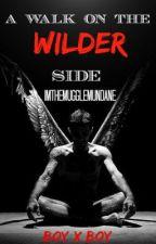 A Walk On The Wilder Side (Mpreg) by ImTheMuggleMundane