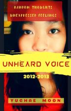 Unheard Voice and Unexpressed Feelings (2012-2013) by lifeisfullofwonders9
