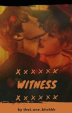 Witness • Vmin by that_one_bitchhh