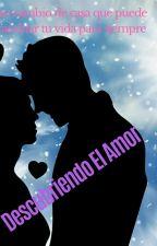 Descubriendo el Amor ❤ by fanmusic16