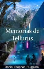 Memorias de Tellurus by Danielruar
