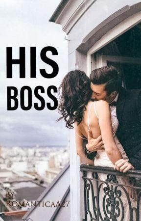 His Boss by RomanticaA27