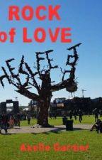 ROCK of LOVE by AxL6wolf