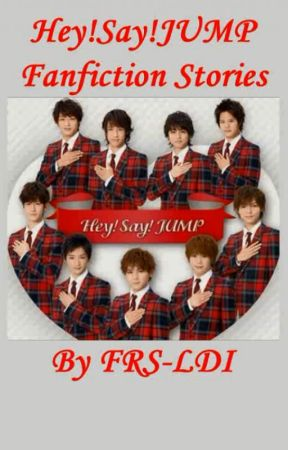 Hey!Say!JUMP Fanfiction Stories by FRS-LDI