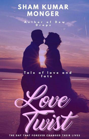 Love Twist(Twisted Seri3s~ Book I) ✔