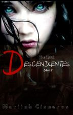 Descendientes || The Last (Libro 2) by MariiahCisneros