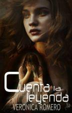 Cuenta la leyenda (CuentoCorto #1) by LizebethHonny