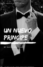 Un nuevo Príncipe by NayeliBeltran7