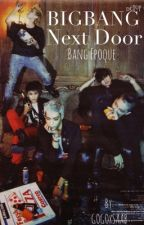 BIGBANG Next Door: Bang Epoque by saabMvP