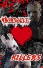 Loving Killers by justRottie